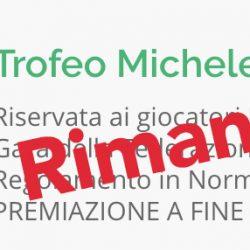 Rimandato trofeo Michele